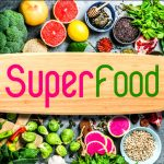 TOP 10 SUPERFOODS TO BOOST A HEALTHY DIET; DEETS INSIDE
